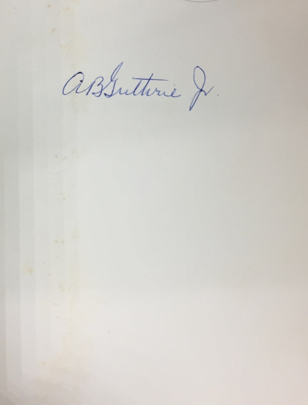 A B Guthrie - SIGNED | These Thousand Hills | Rare Books