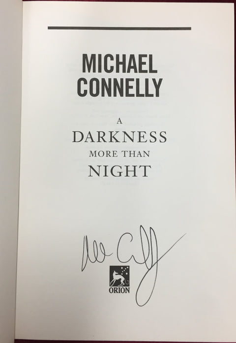 Michael Connelly 1st Ed. A Darkness More Than Night SIGNED
