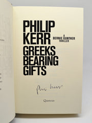 Philip Kerr | Greeks Bearing Gifts | Rare Books