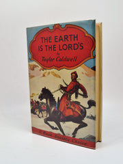 Taylor Caldwell | The Earth is the Lord's | Rare Books