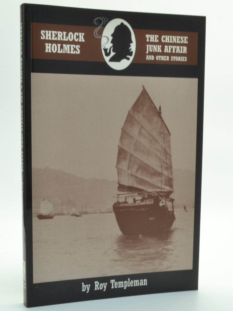 Templeman, Roy - Sherlock Holmes and the Chinese Junk Affair and other stories