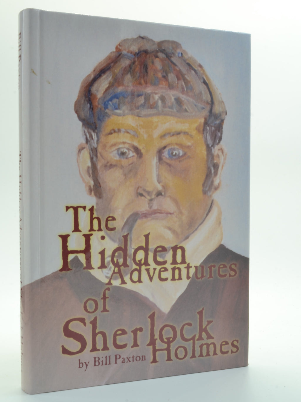 Paxton, Bill - The Hidden Adventures of Sherlock Holmes  - SIGNED