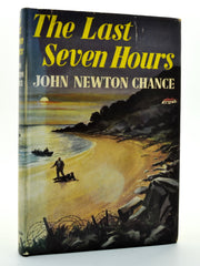 John Newton Chance | The Last Seven Hours | Rare Books