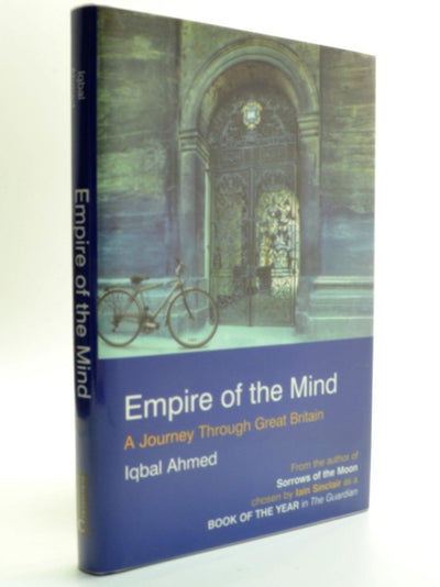 Ahmed, Iqbal - Empire of the Mind - SIGNED | front cover