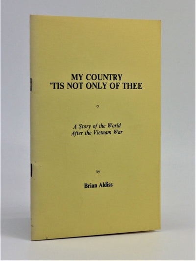 Aldiss, Brian - My Country 'tis Not Only of Thee - SIGNED | front cover