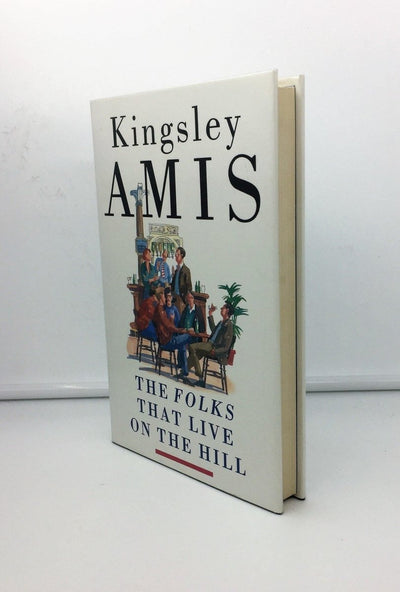 Amis, Kingsley - The Folks That Live on the Hill | front cover