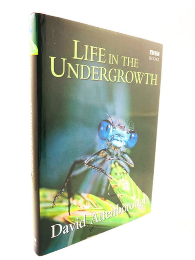 Attenborough, David - Life in the Undergrowth - SIGNED | front cover