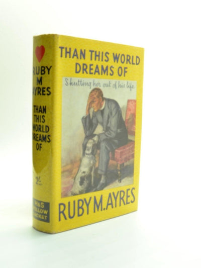 Ayres, Ruby M - Than This World Dreams of | front cover