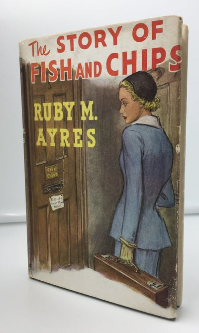 Ayres, Ruby M - The Story of Fish and Chips | front cover