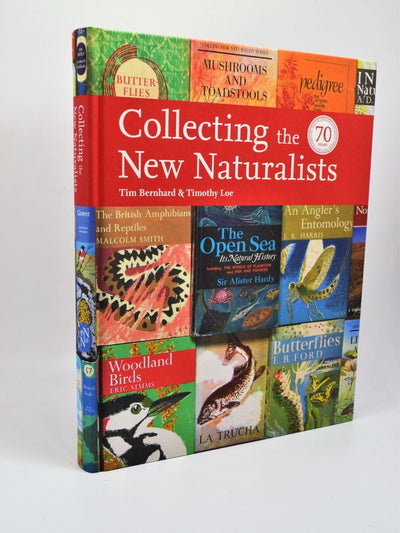 Bernhard, Tim & Loe, Timothy - Collecting the New Naturalists | front cover