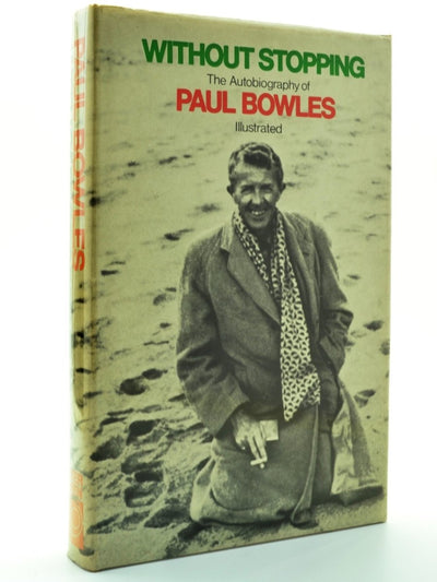 Bowles, Paul - Without Stopping | front cover