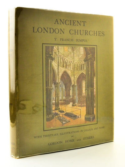 Bumpus, T Francis - Ancient London Churches | front cover