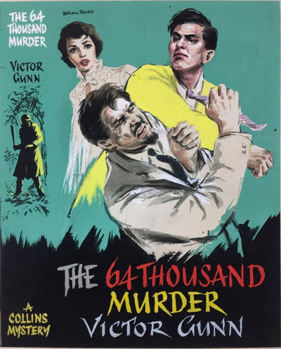 Gunn, Victor - The 64 Thousand Murder ( Original Dustwrapper Artwork ) | front cover