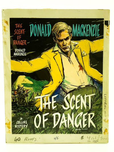 Mackenzie, Donald - The Scent of Danger ( Original Dustwrapper Artwork ) - SIGNED | front cover