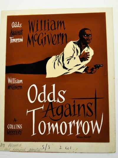 McGivern, William - Odds Against Tomorrow ( Original Dustwrapper Artwork ) - SIGNED | front cover