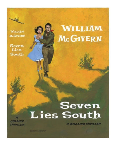 McGivern, William - Seven Lies South (Original Dustwrapper Artwork) | front cover