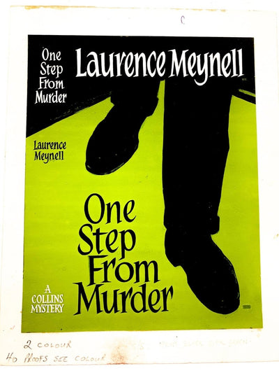 Meynell, Laurence - One Step from Murder ( Original Dustwrapper Artwork ) | front cover