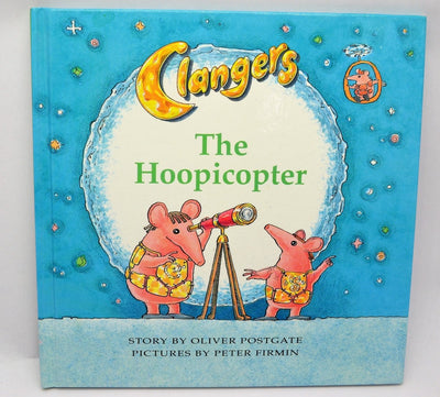 Postgate, Oliver - Clangers The Hoopicopter | front cover
