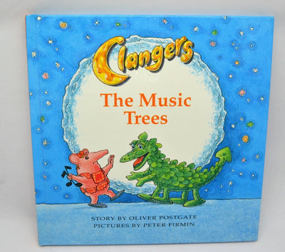 Postgate, Oliver - Clangers The Music Trees | front cover