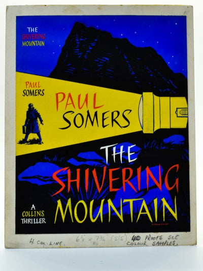 Somers, Paul - The Shivering Mountain ( Original Dustwrapper Artwork ) - SIGNED | front cover