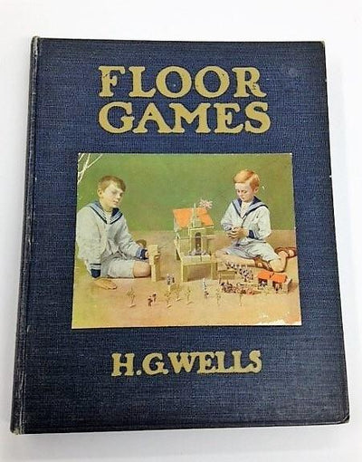 H G Wells First Edition | Floor Games | Rare Books