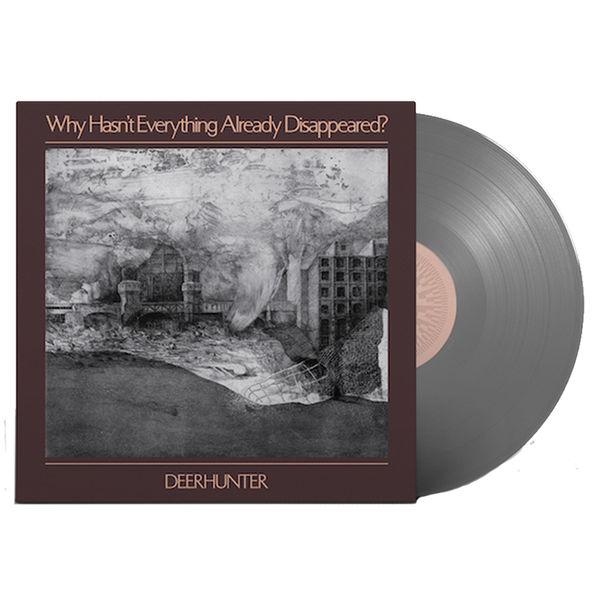 Why Hasn't Everything Already Disappeared? LP