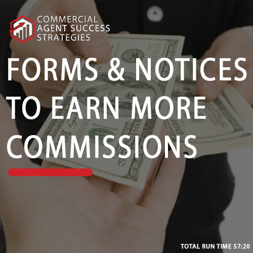 Forms and Notices to Earn More Commissions