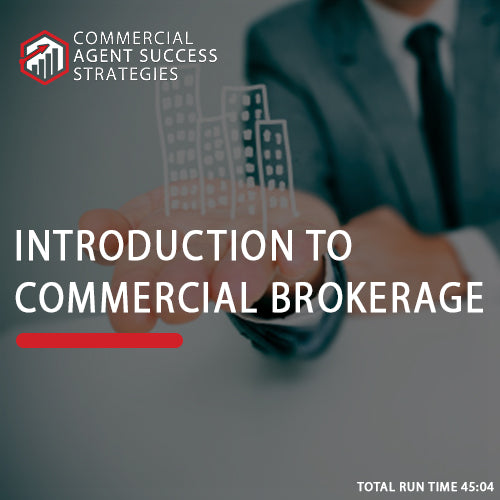 Introduction to Commercial Real Estate Brokerage