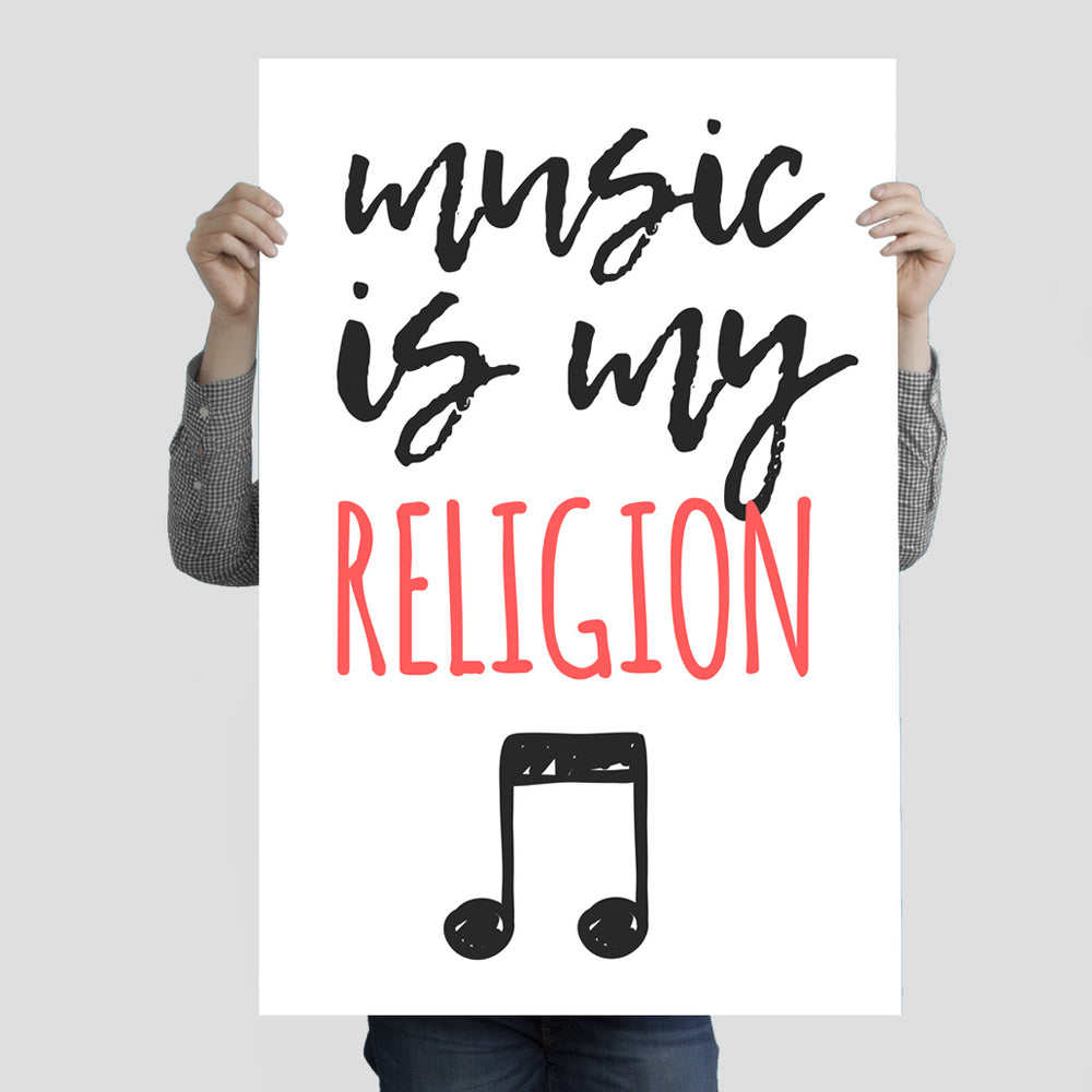 """Music Is My Religion"" Poster Print 24 Inches x 36 Inches"