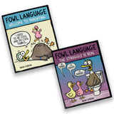 "Fowl Language: ""Welcome To Parenting"" and ""The Struggle Is Real"" Collection"