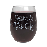 Festive as F*ck Wine Glass