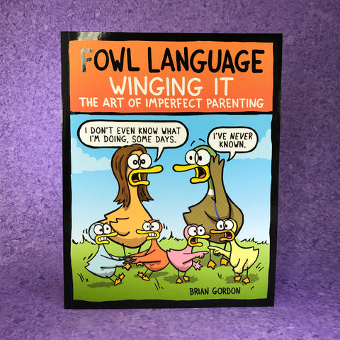 Fowl Language: Winging It