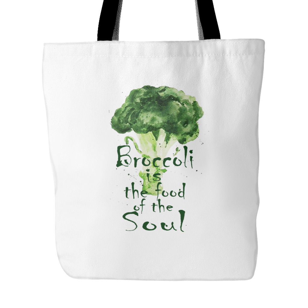 Broccoli is the food of the Soul Tote bag