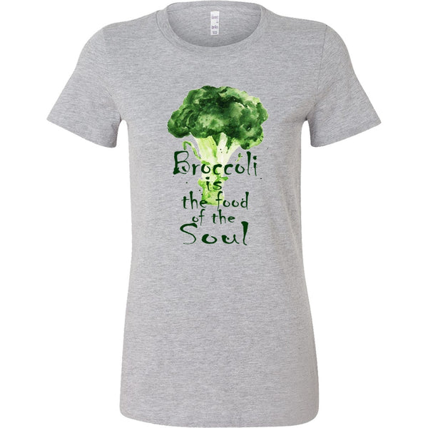 T-shirt - Broccoli Is The Food Of The Soul T-shirt