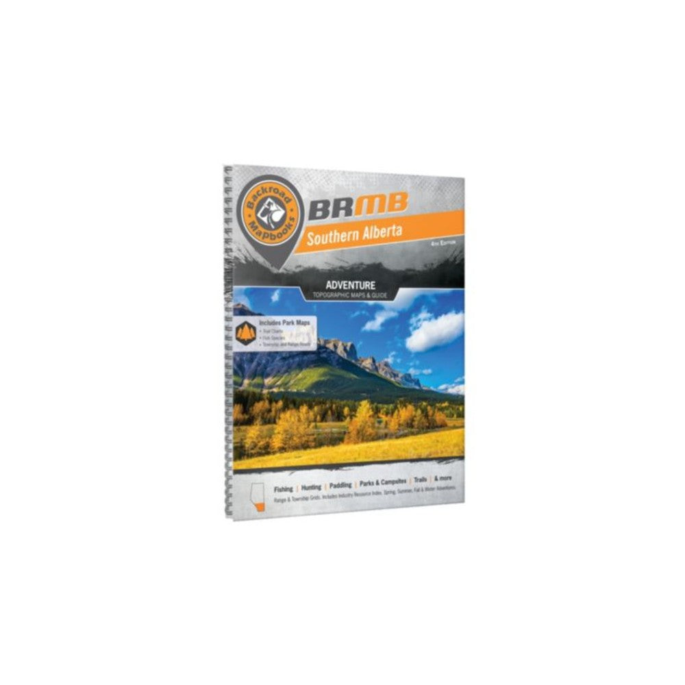 Backroad Mapbook: Southern Alberta, 4th Edition