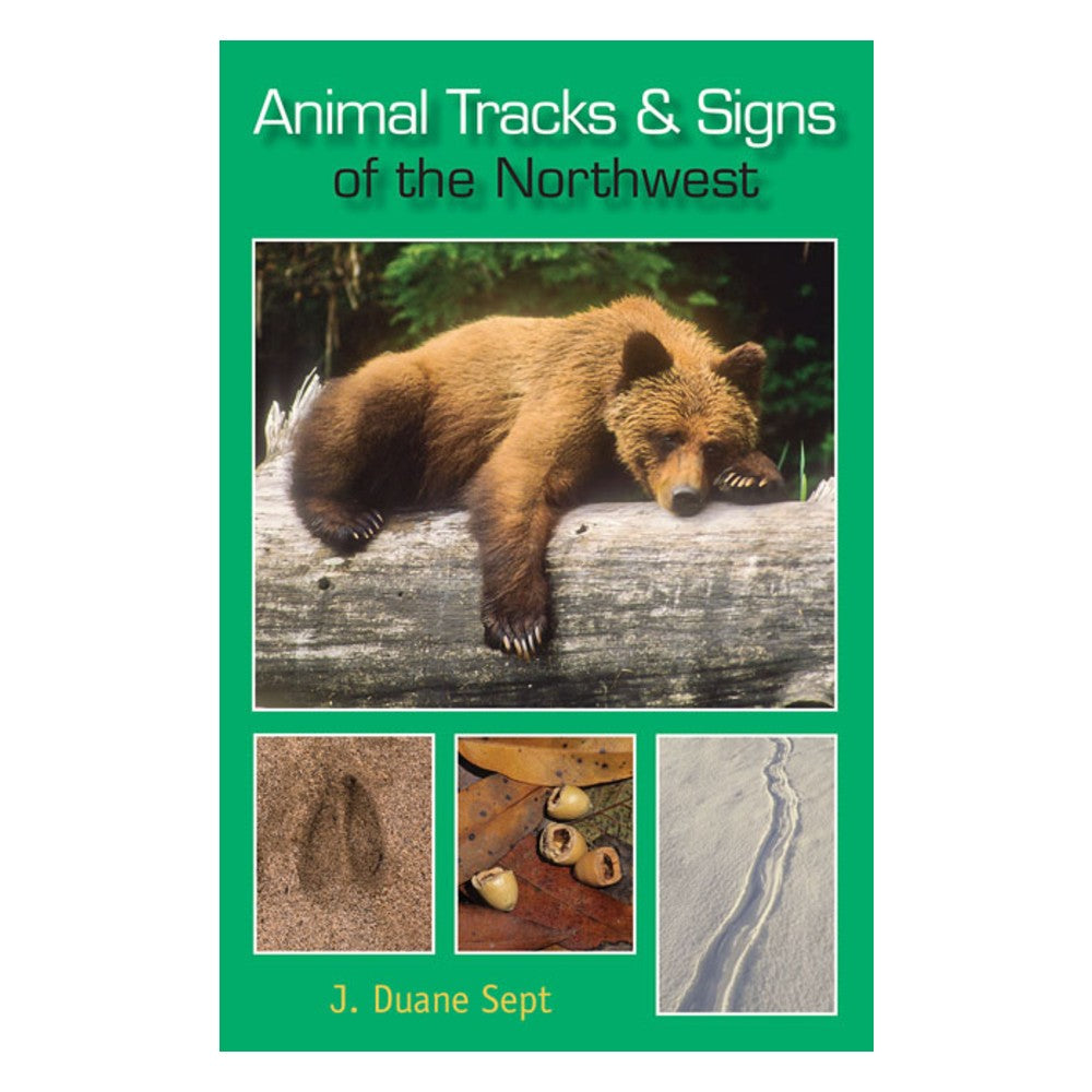 Animal Tracks and Signs of the Northwest