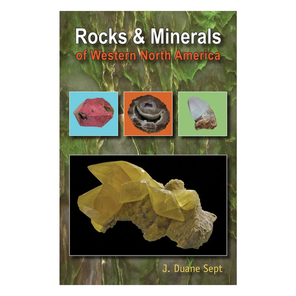 Rocks and Minerals of Western North America