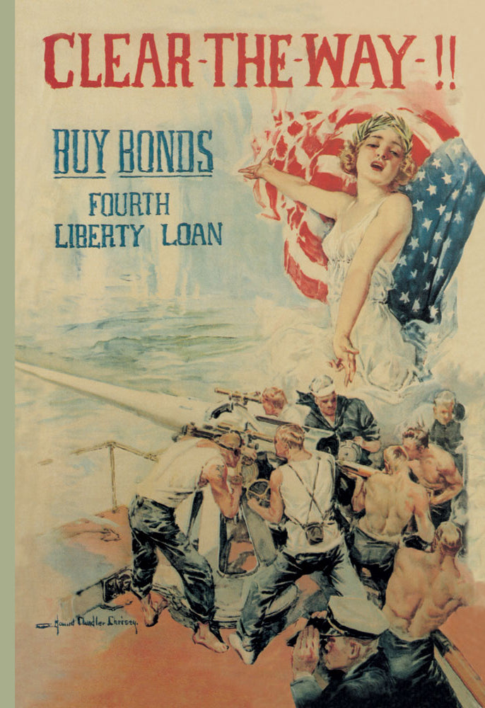 CLEAR THE WAY! BUY BONDS - FOURTH LIBERTY LOAN
