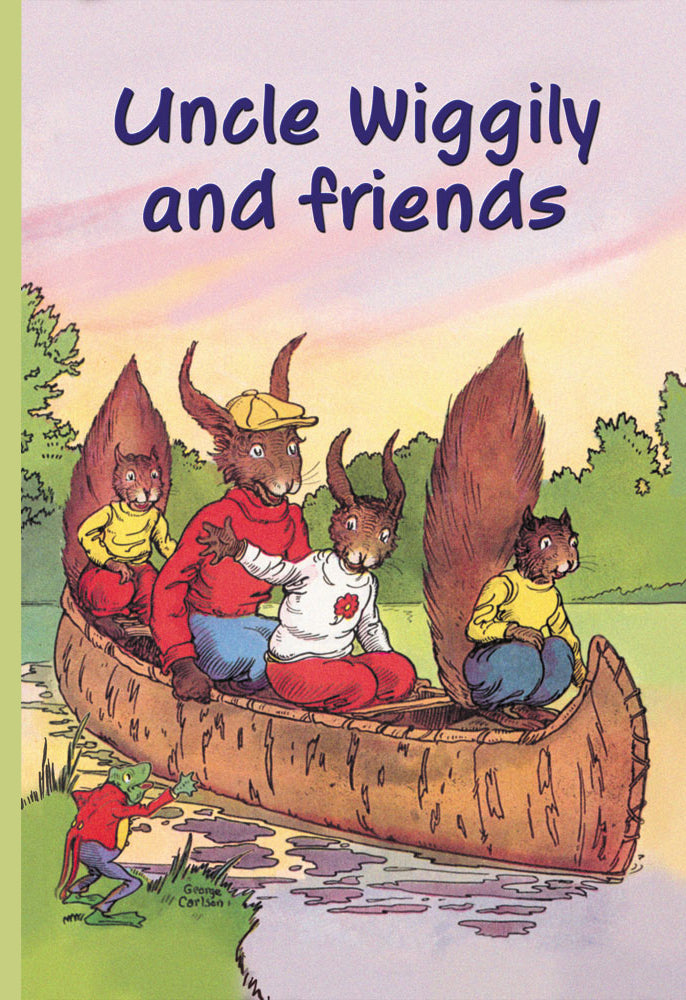 UNCLE WIGGILY AND FRIENDS: THE CANOE TRIP