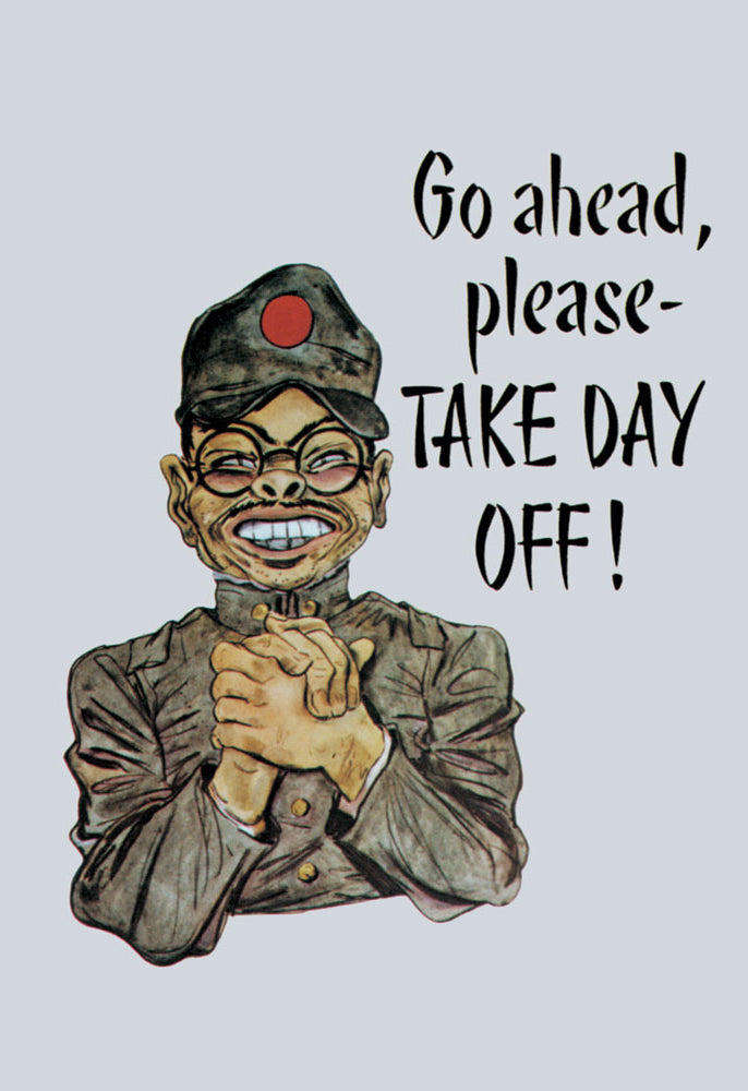 GO AHEAD, PLEASE - TAKE DAY OFF