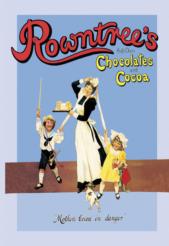 ROWNTREE'S HIGH CLASS CHOCOLATES AND COCOA