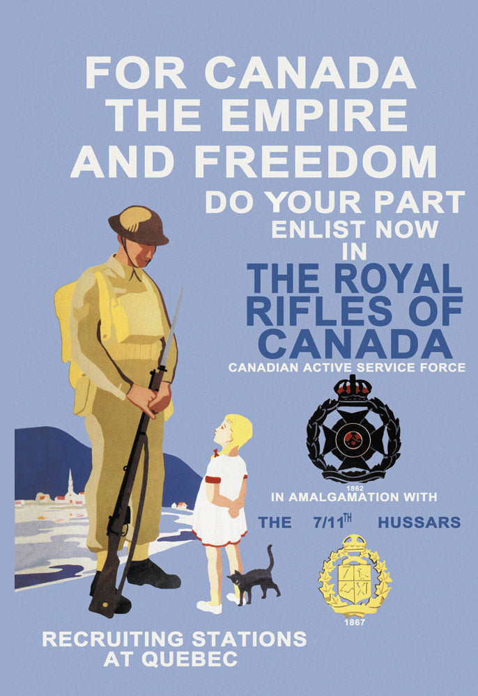 FOR CANADA, THE EMPIRE, AND FREEDOM