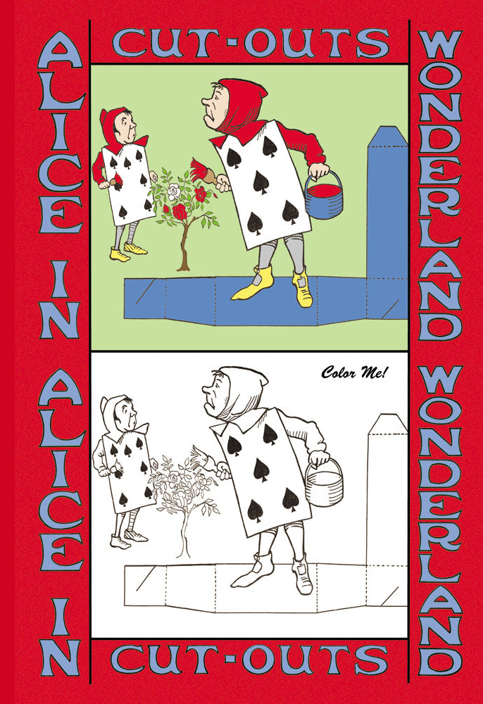 ALICE IN WONDERLAND: THE GARDENERS - COLOR ME!