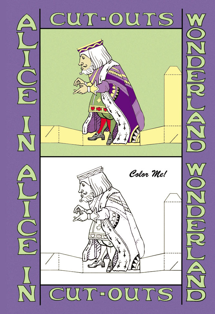ALICE IN WONDERLAND: THE KING - COLOR ME!