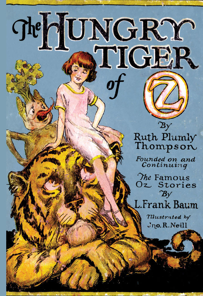 WIZARD OF OZ - THE HUNGRY TIGER OF OZ