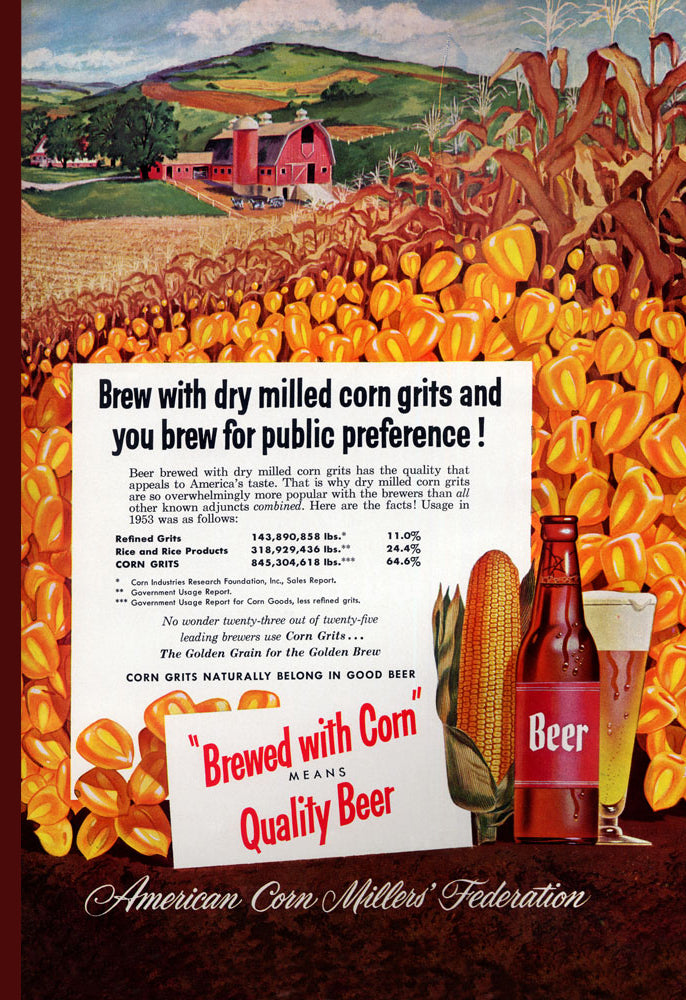 BREWED WITH CORN MEANS QUALITY BEER