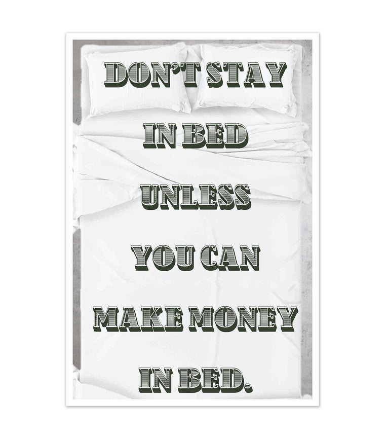 Don't Stay In Bed