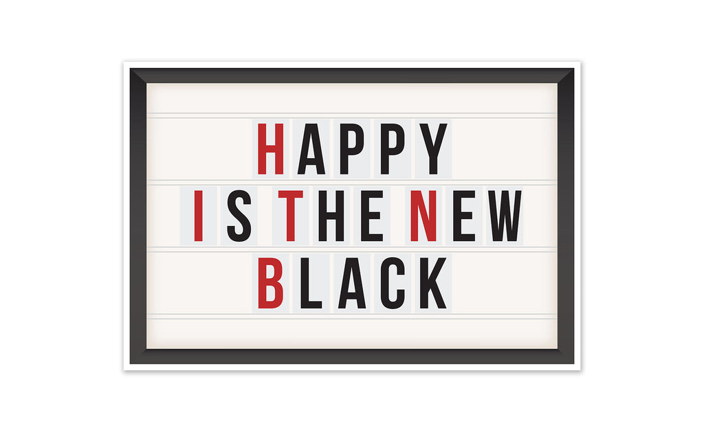 Happy Is The New Black