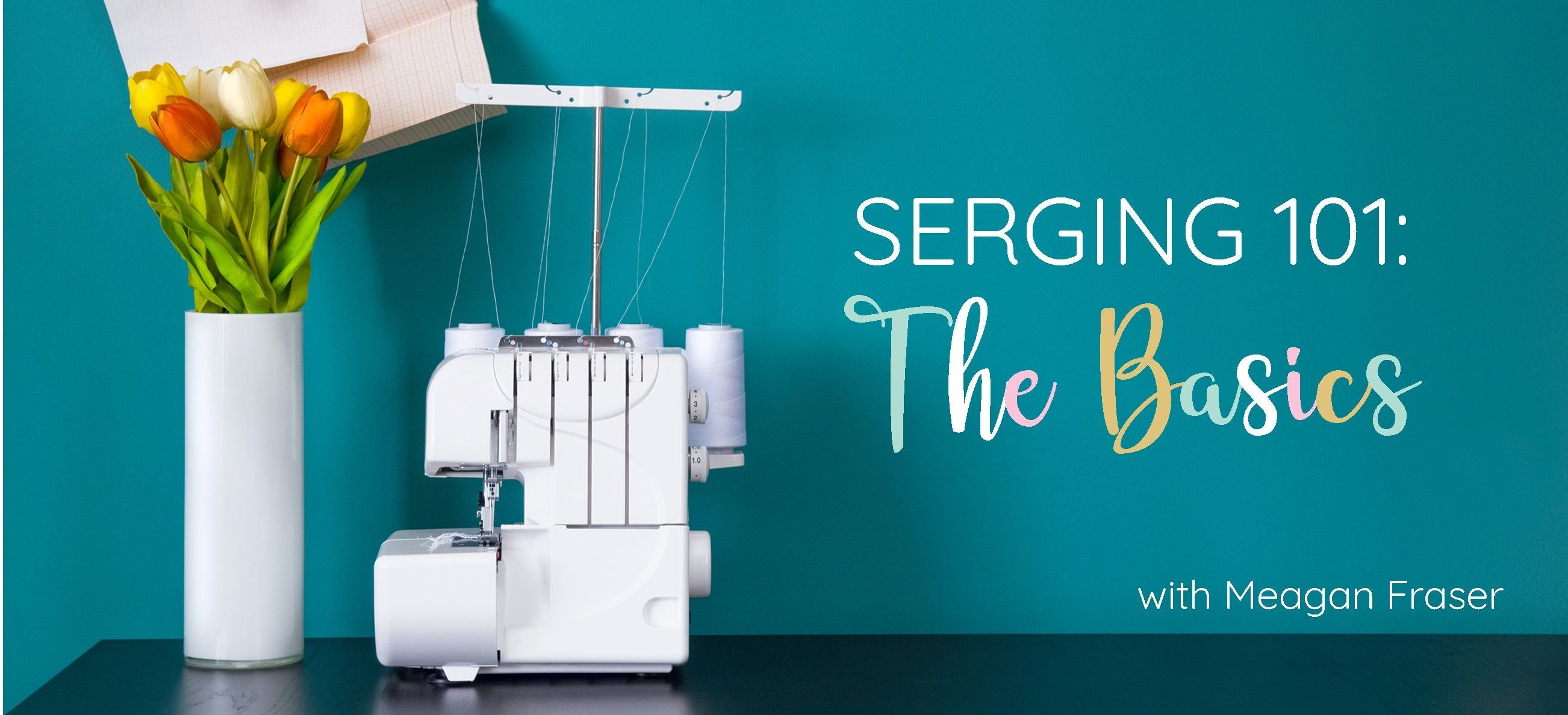 Serging 101: The Basics