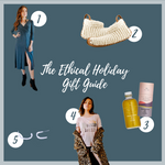 The Ethical Holiday Gift Guide